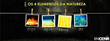 Os Quatro Elementos da Natureza